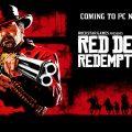 Red Dead Redemption 2 llega a PC este noviembre