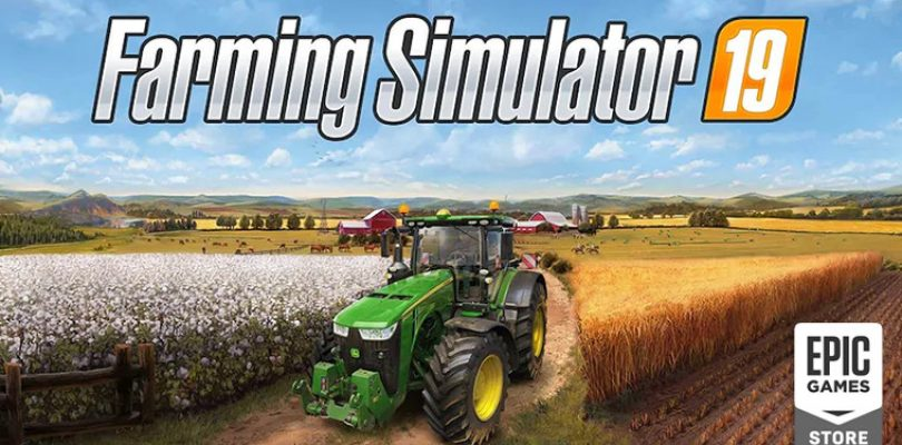 Farming Simulator 2019 gratis en Epic Store.