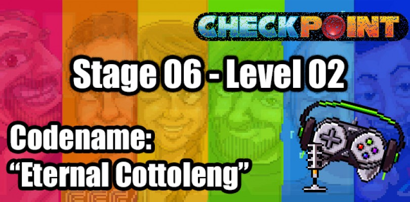 "Stage 06 – Level 02 – Codename: ""Eternal Cottoleng"""