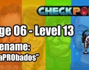 "Stage 06 – Level 13 – Codename: ""DesaPRObados"""