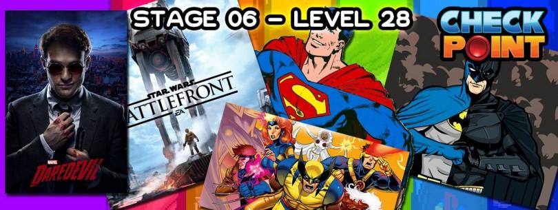 "Stage 06 – Level 28 – Codename: ""Superhéroes polémicos"""