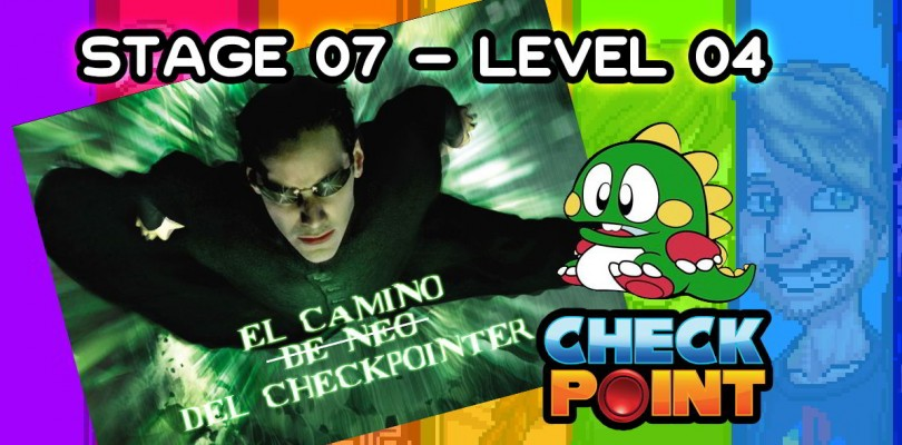 """Stage 07 – Level 04: """"Caminante no hay camino, se hace camino al jugar"""""""