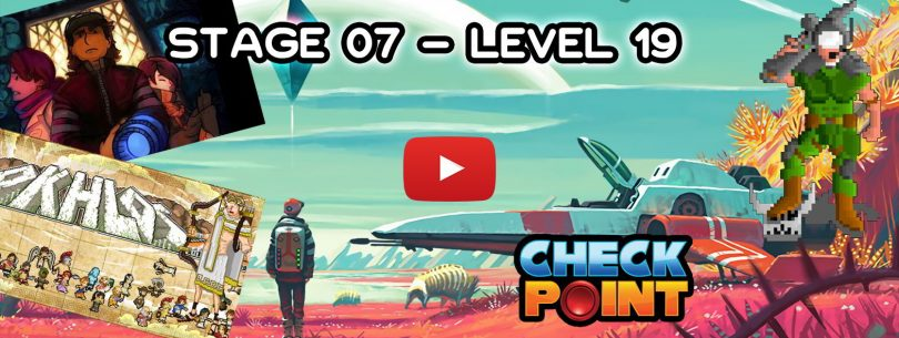 "Stage 07 – Level 19: ""No Indie's Sky (si no entendés, te lo explicamos)"""