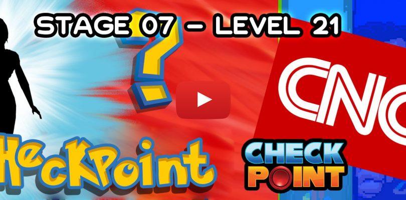 """Stage 07 – Level 21: """"El juego que todos jugaron"""""""