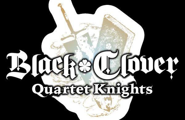 Black Clover Quartet Knights Review