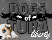 Dogs of Tura: Liberty