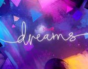 Dreams Gameplay