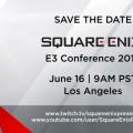 Square-Enix tendrá un evento propio en la E3.