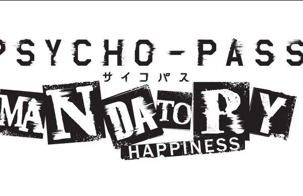 Psycho-Pass Mandatory Happiness Review