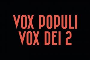 Vox Populi, Vox Dei 2